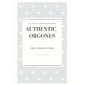 Authentic Orgones – The Full Guide
